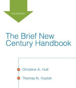 The Brief New Century Handbook [With Access Code] Christine A. Hult