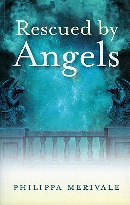 Rescued Angels by Philippa Merivale