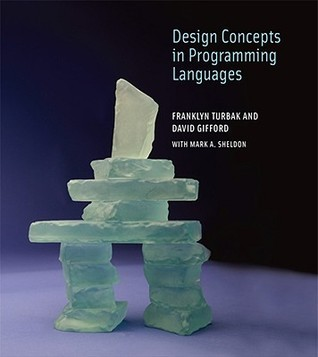 Design Concepts in Programming Languages Franklyn A. Turbak
