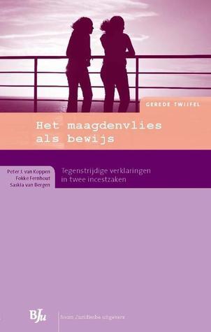 Het maagdenvlies als bewijs  by  P.J. van Koppen