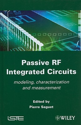 Passive RF Integrated Circuits Pierre Saguet