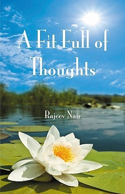 A Fit Full of Thoughts  by  Rajeev Nair