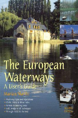 European Waterways: A Users Guide  by  Marian Martin