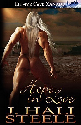 Hope in Love  by  J Hall Steele