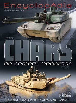 Encyclopedie Des Chars de Combat Modernes: Tome 1: United States-France-Japan-Germany Marc Chassillan