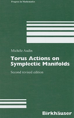 Torus Actions on Symplectic Manifolds  by  Michèle Audin