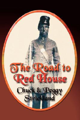 The Road to Red House  by  Chuck Strickland