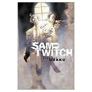 Sam and Twitch, Book 1: Udaku  by  Brian Michael Bendis
