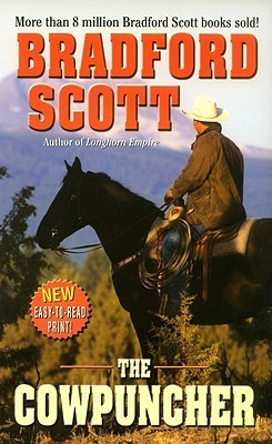 The Cowpuncher  by  Bradford Scott