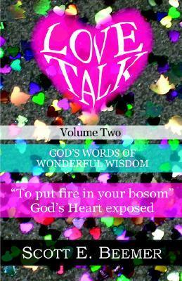 Love Talk, Volume 2  by  Scott, E. Beemer