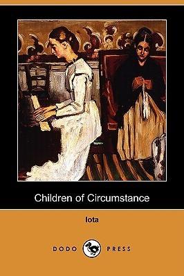 Children of Circumstance  by  Iota