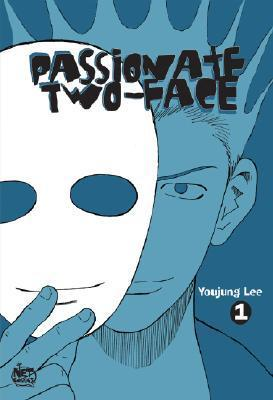 Passionate Two-Face, Volume 1  by  Lee You Jung
