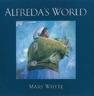 Alfredas World Mary Whyte