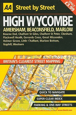 AA Street  by  Street: High Wycombe, Amersham, Beaconsfield, Marlow by Staff of AA Publishing