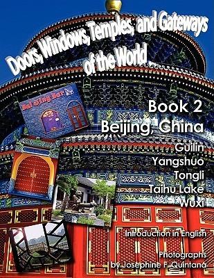 Doors, Windows, and Gateways of China 2 Josephine Quintana