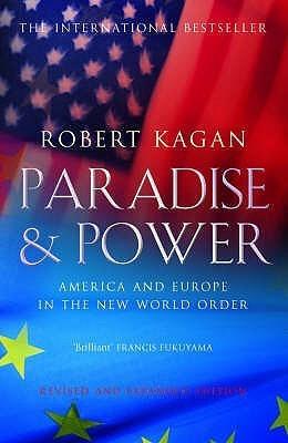 Paradise And Power  by  Robert Kagan