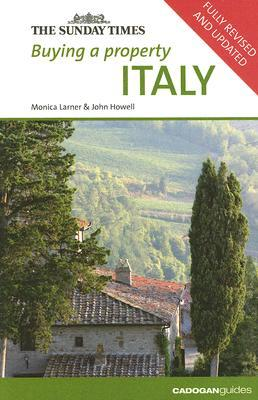 Buying a Property Italy  by  Monica Larner