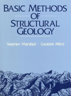Basic Methods of Structural Geology Stephen Marshak