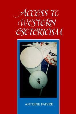 Access to W Esotericism Antoine Faivre