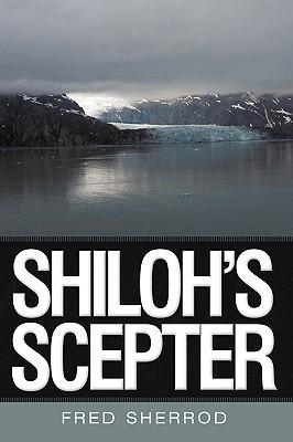 Shilohs Scepter Fred Sherrod