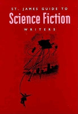 St. James Guide to Science Fiction Writers  by  Jay P. Pederson