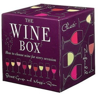 The Wine Box: How to Choose Wine for Every Occasion [With 6 Wine Chooser Cards and Wine Stopper]  by  Stuart George
