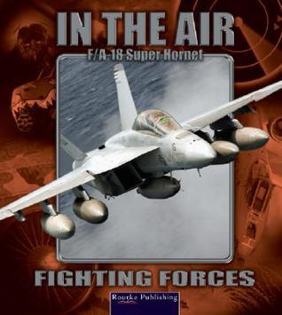Super Hornet F/A-18e/F Lynn M. Stone