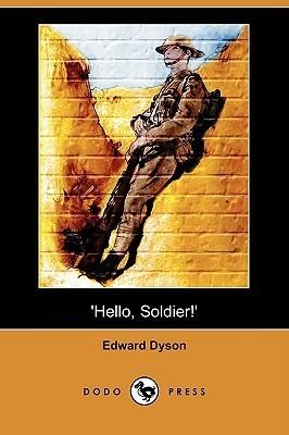 Hello, Soldier! Edward Dyson