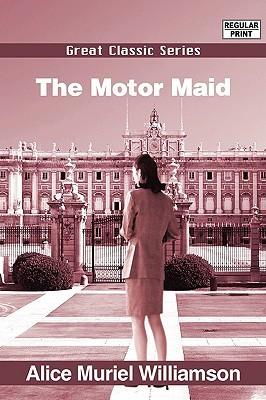 The Motor Maid A.M. Williamson