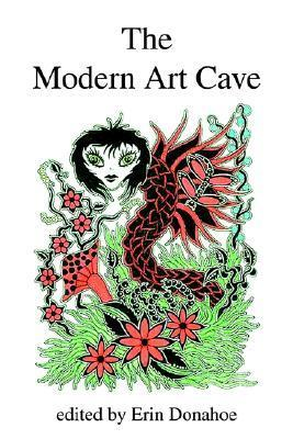 The Modern Art Cave Erin Donahoe