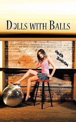 Dolls with Balls Trevor Johnston