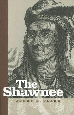 The Shawnee  by  Jerry E. Clark