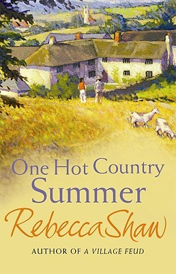 One Hot Country Summer (Barleybridge #5) Rebecca Shaw