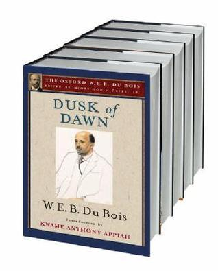 The Oxford W. E. B. Du Bois W.E.B. Du Bois