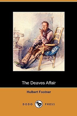 The Deaves Affair  by  Hulbert Footner