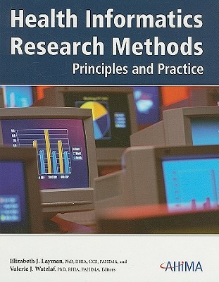 Health Informatics Research Methods: Principles and Practice Elizabeth J. Layman