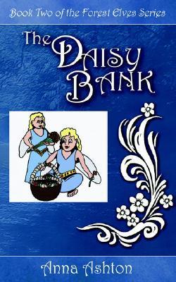 The Daisy Bank  by  Anna Ashton