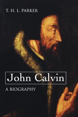 Calvins New Testament Commentaries  by  Thomas Henry Louis Parker