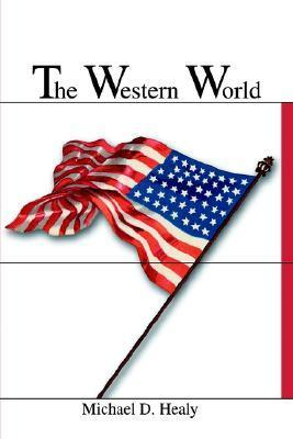 Western World Michael D. Healy
