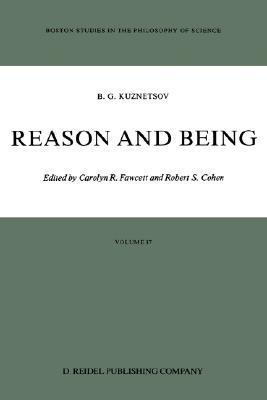 Reason and Being  by  B.G. Kuznetsov