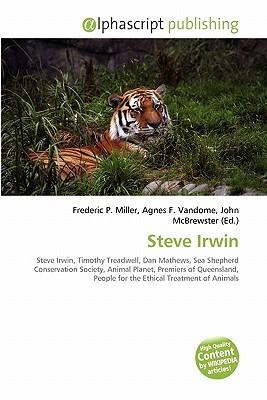 Steve Irwin Frederic P.  Miller