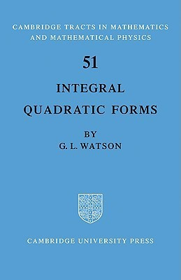 Integral Quadratic Forms  by  G.L. Watson