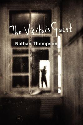 The Visitors Guest  by  Nathan Thompson