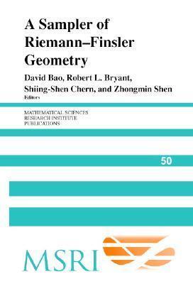 A Sampler of Riemann-Finsler Geometry  by  David Dai-Wai Bao