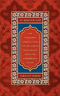 To Honour God  by  T.J. Bowes