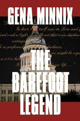 The Barefoot Legend  by  Gena Minnix