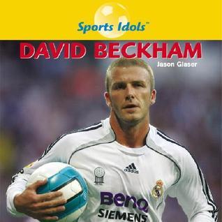 David Beckham Jason Glaser