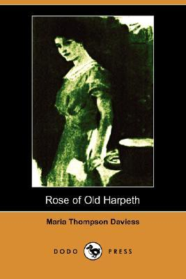 Rose of Old Harpeth (Illustrated Edition)  by  Maria Thompson Daviess
