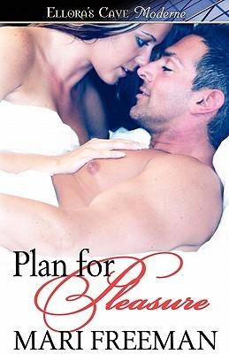Plan for Pleasure Mari Freeman