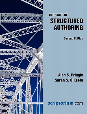 The State of Structured Authoring  by  Alan S. Pringle